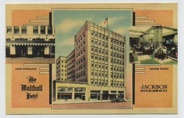 Walthall Hotel, Jackson, MS