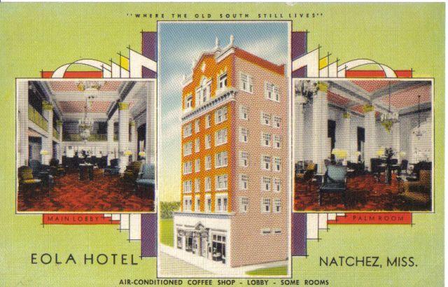Eola Hotel, Natchez